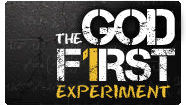The God First Experiment - God First vs. Me First