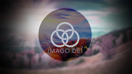 Imago Dei // Build Something Beautiful