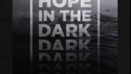 Hope in the Dark - Part III // Brad Russell // Oct 21, 2018