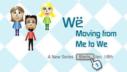 We to Me - Moving From Me To We