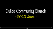 Dulles Community Church - 2020 Values // Brad Russell // October 6th,  2019